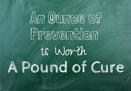 Image result for an ounce of prevention is worth a pound of cure